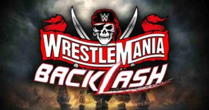 Cartelera Final del PPV WWE WrestleMania Backlash 2021